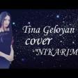 Tina Geloyan - Nkarm (New 2020)