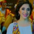 Evin Şah - Hine