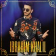 Ibrahim Khalil - Dl Deshe (New 2018)