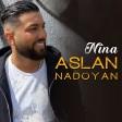 Aslan Nadoyan - Buk u Zava  (New 2018)