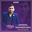 Jamal Mamoyan - Çîya Bilinde