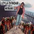 Leyla Evindar - Mirani (Halay)  2019