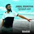 Jamal Mamoyan - Velate Mn (New 2021)