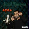 Jamal Mamoyan - Leyla (New 2021)
