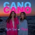 Rojbin Kizil,Fehime - Cano Cano