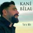 Kani Bilal - Yara Min  2020
