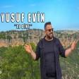 Yusuf Evin - Le Dine Potpori  2019