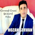 Hozan Şervan - Govend Grani (Şexani Halay)  2019