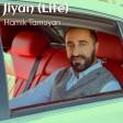 Hamik Tamoyan - Jiyan (Life)