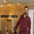 Ehmedê Xerib - Halay  2019