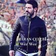 Baran Çelebi - Wer Wer 2019