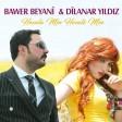 Bawer Beyani, Dilanar Yıldız - Hevala Min Hevalê Min  2020
