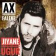 Jıyane Uğur - Ax Faleke  2019