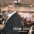 Erdal Özgül - Birindarım  2019