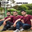 Grup Öz Şilan - Harım Kudo