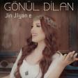 Gönül Dilan - Dildaro  2019