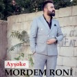 Mordem Roni - Ayşoke  2020