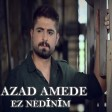 Azad Amedê - Ez Nedinim  2019