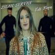 Zîlan Şervan - Edi Neye  2019