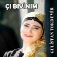 Gülistan Tokdemir - Çı Bıvinım  2019