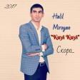 Halil Miroyan - Kuyi Kuyi  (New 2017)