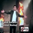Ibrahim Karakurt - Kurdish Mashup  2019
