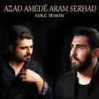 Azad Amedê, Aram Serhad - Edle Yeman  2019