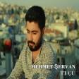 Mehmet Şervan - Tı Çu  2018