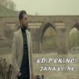 Edip Ekinci - Jana Evine 2019
