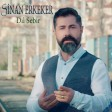 Sinan Erkeker - Dil Sebir  2019