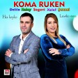 Koma Ruken -  Lavko Vere  2019