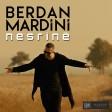 Berdan Mardini - Nesrine