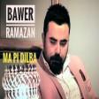 Bawer Ramazan - Ma Pı Dılba  2019