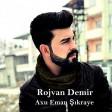 Rojvan Demir - Axu Eman Şıkraye  2019