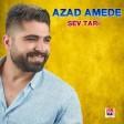 Azad Amedê - Şev Tari  2019