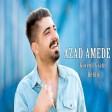 Azad Amedê - Govend (Grani _ Delilo)  2019