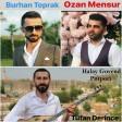 Burhan Toprak, Tufan Derince, Ozan Mensur - Halay Govend Potpori  2019