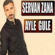 Şervan Zana - Ayle Gule  2019